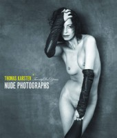 Thomas Karsten: Twenty Six Years Nude Photographs