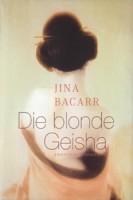 Jina Bacarr: Die blonde Geisha