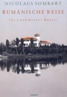 Nicolaus Sombart: Rumänische Reise