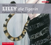 Alona Kimhi: Lilly die Tigerin