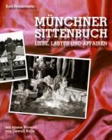 Münchner Sittenbuch: Liebe, Laster und Affären