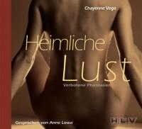 Chayenne Vega: Heimliche Lust