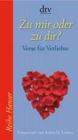 Anton G.Leitner (Hrsg.): Zu mir oder zu dir?
