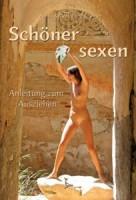 Anita und Wolfgang Gramer: Schöner sexen