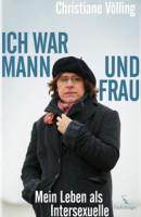 Christiane Völling: Ich war Mann und Frau